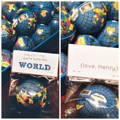 Valentines idea for for kids' classrooms!   $1 earth bouncy balls found at The Dollar Tree, celophane bags from Hobby Lobby and labels designed in photoshop and printed on card stock.    I can't wait for Henry to take these to school!