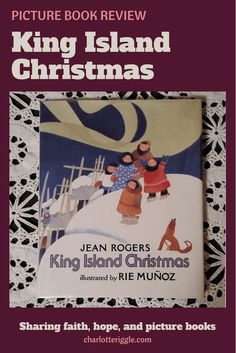 Will the new priest make it to King Island before the winter weather makes it impossible for him to come? The story, told by Jean Rogers, is based on a true story from the life of illustrator and artist Rie Munoz. #picturebooks #christmasbooks