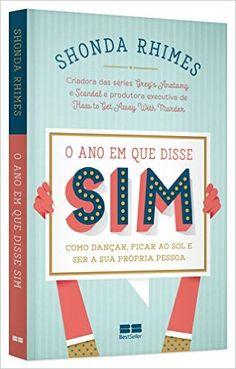 O Ano em que Disse Sim - 9788576849889 - Livros na Amazon Brasil