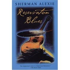 Reservation Blues by Sherman Alexie. My advice to anyone who is thinking about reading Alexie is to ignore the critiques and form your own opinions. A dramatic read. Ap Literature, American Literature, Good Books, Books To Read, My Books, Spokane Indians, National Book Award Winners, Sherman Alexie, Robert Johnson