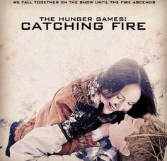 Catching Fire <3