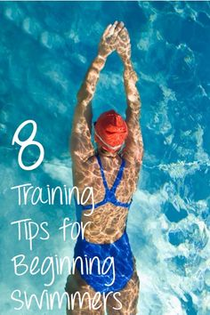 8 Training Tips for Beginning Swimmers