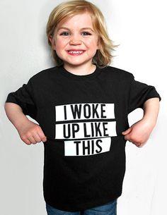$17.99 I Woke Up Like This - Kids tee