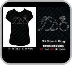 I DO Rhinestone Shirt. I DO, custom rhinestone and shirt colors - pinned by pin4etsy.com