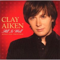 Amazon.com: All Is Well - Songs For Christmas: Clay Aiken: Music