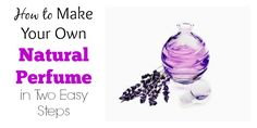 You can avoid toxic chemicals from commercial perfumes by making your own natural fragrances. Isn't it exciting to take the role of a perfumery like the ancient Egyptians who considered it both art and science?