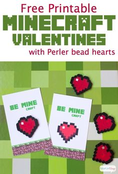 Know a kid who is Minecraft obsessed? They'll love these simple, free printable Minecraft Valentines. Click here to print your own. Add a Perler bead heart to make them even better!