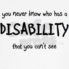 No scars.  No sores.  No wounds.  No bandages.  No wheelchair or crutches.  Mental illness, for example.