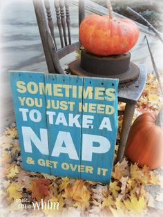 Sometimes You Just Need To Take a Nap Pallet Wood Sign from Denise on a Whim