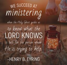 #apr18ldsconf #ldsconf #preseyring #lds #ministering #christian #christianquotes #service #charity #inspired #revelation [We] succeed [at inspired ministering] when the #HolyGhost guides the caregiver to know what the Lord knows is best for the person whom He is trying to help.