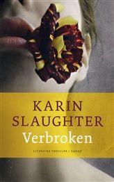 Verbroken, Karin Slaughter