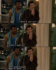 I am Jack's complete lack of surprise Pineapple Express Quotes, Craig Robinson, Funny Memes, Funny Shit, Funny Stuff, Funny Quotes, Hilarious, People Laughing