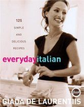 Everyday Italian: 125 Simple and Delicious Recipes