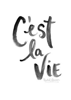 C'est La Vie - by Rachillustrates #typography #quote #handlettering