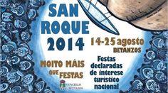 Esta semana Betanzos se pone de gala. En menos de 72 horas comienzan las Fiestas de San Roque 2014. Consulta todo el programa.
