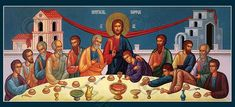 The Last Supper, known in Orthodoxy as the Mystical Supper Orthodox Catholic, Orthodox Christianity, Lords Supper, Last Supper, Religious Icons, Religious Art, The Good Shepherd, Orthodox Icons, Mystic