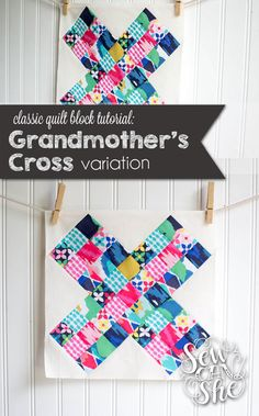 Classic Blocks: Fresh Fabric... a Grandmother's Cross variation — SewCanShe | Free Daily Sewing Tutorials
