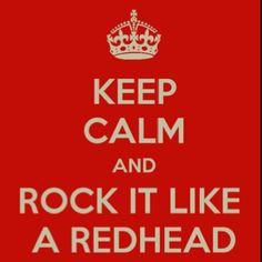 Redheads..Rock it, redhead friends!