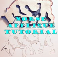 Norse Applique Super Tutorial! - from deBourbon Fuelled Creativity (that's me!)