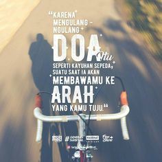 #Semangat Bike Quotes, Cycling Quotes, Reminder Quotes, Self Reminder, Islamic Inspirational Quotes, Islamic Quotes, Spirit Quotes, Poems Beautiful, Prayer Verses