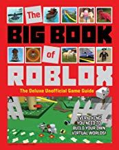 Read Download The Big Book Of Roblox The Deluxe Unofficial Game Guide Free Epub Mobi Ebooks Game Guide Free Pdf Books Big Book