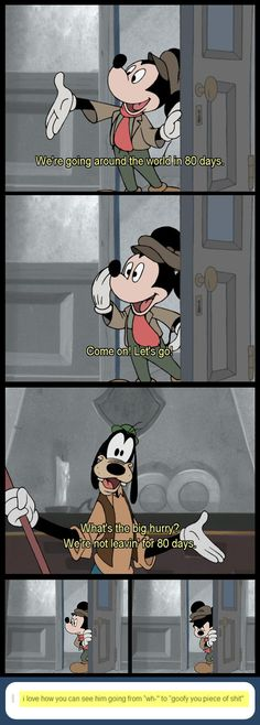 Mickey has had enough… (sorry for the language...but we've all been there right?...)