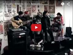 http://lyrics-dome.blogspot.com/2015/11/10-years-insects-live-acoustic.html