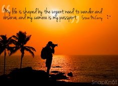 """""""My life is shaped by the urgent need to wander and observe, and my camera is my passport"""" Real Estate Photography, Photography Portfolio, Photography Photos, Wedding Photography, National Camera, Steve Mccurry, Photo Tips, Photo Ideas, Best Wedding Photographers"""