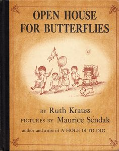 Sweet. Ruth Krauss: The Beloved Author's Final Collaboration with Maurice Sendak.