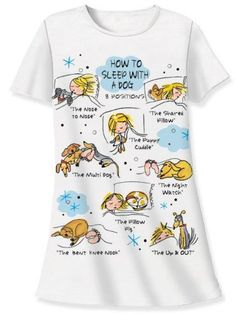 awesome Nightshirt Says How to Sleep with a Dog