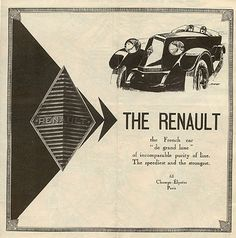 """""""The Renault - the French car 'de grand luxe,'"""" circa 1929. Collection of David Levine."""