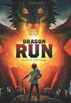 Dragon Run by Patrick Matthews