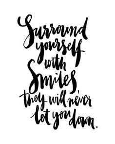 Surround Yourself With Smiles Handwritten by planeta444 on Etsy