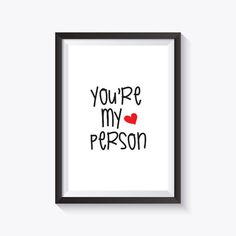 You're My Person Lovely Print / Love Quote / by printablelovers