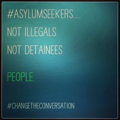 Asylum Seekers are people