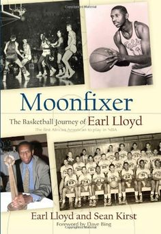 moonfixer the basketball journey of earl lloyd hardcover new sean kirst 2010 Syracuse Basketball, Basketball History, Basketball Pictures, Basketball Jersey, Basketball Court, Books A Million, Great Books, Nonfiction