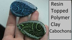 ArtResin topped polymer clay cabochons Tutorial/DIY