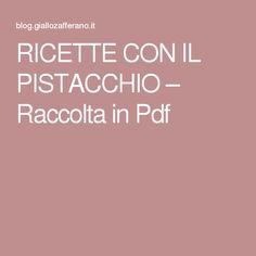 RICETTE CON IL PISTACCHIO – Raccolta in Pdf