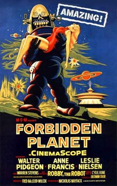 Forbidden Planet Robby the Robot 1956 Science Fiction Cult Movie Anne Francis Photos Old Movie Posters, Classic Movie Posters, Horror Movie Posters, Cinema Posters, Movie Poster Art, Vintage Posters, Classic Sci Fi Movies, Science Fiction, Pulp Fiction
