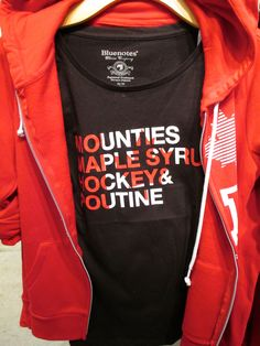 Mounties, Maple Syrup, Hockey, and Poutine. At Bluenotes. I like this shirt. Poutine, The Beautiful Country, Canada Day, Themed Parties, North Face Backpack, Maple Syrup, Cool T Shirts, Hockey, Cricut