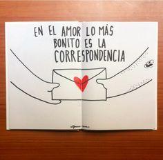 En el amor lo mas bonito es la correspondencia. (Alfonso Casas) Words For Girlfriend, Cute Phrases, The Power Of Love, Heart And Mind, Baby Crafts, Boyfriend Gifts, Birthday Cards, Scrapbook, Letters