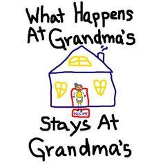 No grandchildren yet...but when I do...just sayin' =)