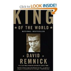 Amazon.com: King of the World: Muhammad Ali and the Rise of an American Hero (9780375702297): David Remnick: Books