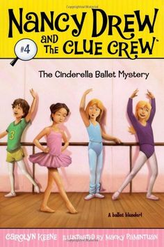 The Cinderella Ballet Mystery (Nancy Drew and « Library User Group