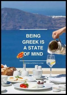 State of mind Go Greek, Greek Life, Greek Quotes, Greek Sayings, Zorba The Greek, Visit Turkey, Greek Language, Greek Culture, Paradise On Earth