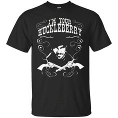 Hi everybody!   Doc Holliday I'm Your Huckleberry Tombstone Silhouette Shirt https://lunartee.com/product/doc-holliday-im-your-huckleberry-tombstone-silhouette-shirt/  #DocHollidayI'mYourHuckleberryTombstoneSilhouetteShirt  #DocShirt #HollidayShirt #I'mYourShirt #YourHuckleberry #Huckleberry #Tombstone
