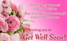 Get Well Soon Messages And Get Well Soon Quotes Messages, Greetings and Wishes - Messages, Wordings and Gift Ideas Get Well Soon Messages, Get Well Soon Quotes, Get Well Wishes, Get Well Gifts, Get Well Cards, Birthday Wishes, Birthday Cards, Happy Birthday, Niece Quotes