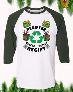 Regifter Funny Christmas Raglan T-Shirt Sleeve Adult Unisex Funny Christmas Shirts, Christmas Humor, Order Prints, Unisex, Sleeves, Mens Tops, T Shirt, Supreme T Shirt, Tee Shirt