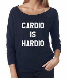 Cardio is Hardio Shirt Slogan Tshirt Funny Shirt For Sayings Sweatshirtssweatshirtfashion womenwomen t shirtsbirthday day funnyladies shirtmen sweaterpulloverchristmas sweatshirtugly sweatshirtgift for hergift for himtshirt for sayingshipster tshirt   gift fashion tshirt  hipster instagram tumblr  blogs slogan teen funny  tshirts girls womens top  funny quote shirt