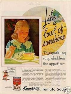 """Campbell's Tomato Soup Ad """"Like a Bowl of Sunshine (1935)"""